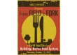 http://www.ottawakiosk.comFrom Field to Fork: Building a Better Food System - Ottawa