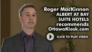 Roger MacKinnon - Albert At Bay Suites Hotel recommends OttawaKiosk.com